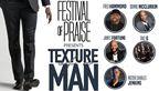 Texture Of A Man Tour