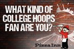 Test Your College Hoops Tournament Knowledge with Pizza Inn