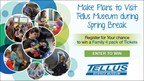 Tellus Museum Spring Break Sweepstakes