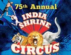 75th Annual India Shrine Circus 2018 Ticket Giveaway