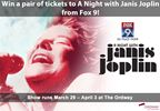 A Night with Janis Joplin Ticket Giveaway