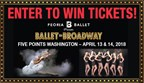 Ballet to Broadway Sweepstakes