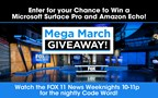 FOX 11's Mega March Giveaway