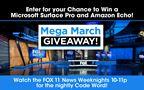 FOX 11's Mega March Giveaway