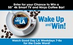 Good Day LA's Wake up and Win Giveaway!