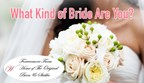 What Kind of Bride Are You?