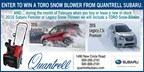 Enter to win a Toro Snow Blower from Quantrell Sub