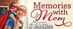 Stabilize Memories with Mom Contest