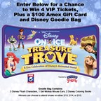 WTTG DISNEY ON ICE: TREASURE TROVE GIVEAWAY