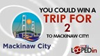 Looped-In - Mackinaw City Trip Giveaway