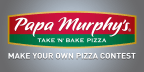 Papa Murphy's Make Your Own Pizza Contest