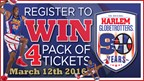 Win a 4-pack of tickets to Harlem Globetrotters