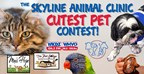Skyline Animal Clinic Cutest Pet Photo Contest