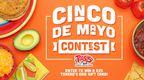 Torero's Cinco De Mayo Sweepstakes