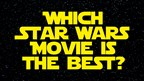 Vote on the Best Star Wars Movie Ever!