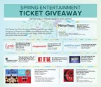 Spring Entertainment Ticket Giveaway