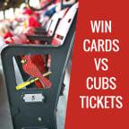 Cardinals vs Cubs Ticket Giveaway