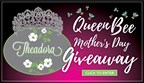 Theadora Boutique Queen Bee Mother's Day Giveaway
