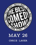 Pretty Much The Best Comedy Show Tickets