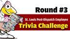 St. Louis Post-Dispatch Trivia Challenge - Round #3