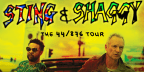 Win FOUR Tickets to Sting & Shaggy The 44/876 Tour