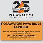 Potawatomi Pays Big 21 Contest
