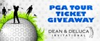 Dean & Deluca Invitational Ticket Giveaway