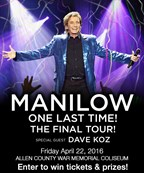 Win Tickets to see Barry Manilow...One Last Time!