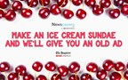 Make an Ice Cream Sundae and We'll Give You an Old Ad