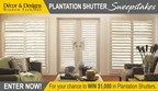 Plantation Shutter Sweepstakes