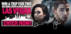 WIN A  TRIP FOR TWO TO SEE DEMI LOVATO AND NICK JONAS IN VEGAS!
