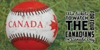 Watch baseball on Canada Day!