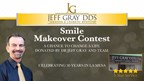 Dr. Jeff Gray D.D.S. Smile Makeover Contest
