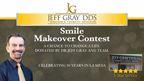 Dr. Jeff Gray D.D.S. Smile Makeover Contest