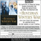 el Nuevo Herald - Concurso: The Huntsman: Winter's War