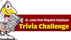 St. Louis Post-Dispatch Trivia Challenge - Round #4