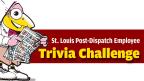 St. Louis Post-Dispatch Trivia Challenge - Round #4