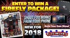 Fireworks Supermarket Enter to Win June 2018