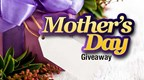 WTHI -TV's 2016 Mother's Day Giveaway