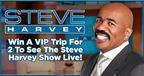 Steve Harvey Trip Giveaway!