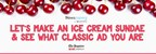 LET'S MAKE AN ICE CREAM SUNDAE & SEE WHAT CLASSIC AD YOU ARE!