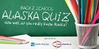 KTUU Back to School Alaska Trivia 2018