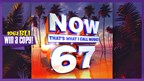 WIN A COPY OF NOW THAT�S WHAT I CALL MUSIC 67!