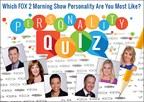 FOX 2 Morning News Personality Quiz