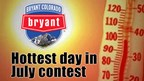 Bryant Hottest Day in July Contest