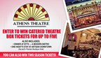 Athens Theatre Evening At The Show Sweepstakes