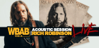 WBAB Acoustic Session with Rich Robinson