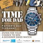 MH 2016 - Father's Day Win A Swiss Watch