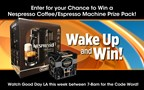 GDLA Wake Up and Win Giveaway