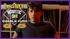 BLI ACOUSTIC CAF� WITH CHARLIE PUTH